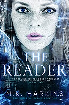 The Reader (The Immortal Series Book 1) by [Harkins, MK]