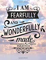 Fearfully and wonderfully made: Weekly Planner 2020 - 2021   Bible Verses   January through December   Calendar Scheduler and Organizer   Agenda Schedule with ... To Do's and More   Weekly Planner 2020 - 2021 Bible Quotes   Lights Pink Clouds Edition
