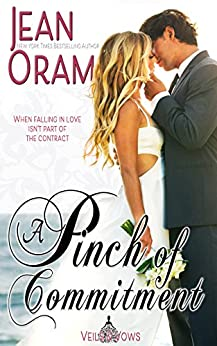 A Pinch of Commitment (Veils and Vows Book 2) by [Oram, Jean]