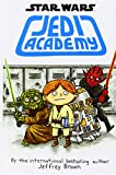 Jedi Academy: 1 (Star Wars Graphic Novel)