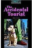The Accidental Tourist: 1800 Headwords (Oxford Bookworms ELT)