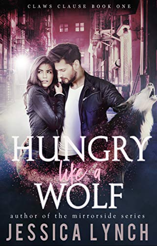 Hungry Like a Wolf (Claws Clause Book 1)