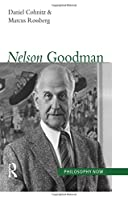Nelson Goodman (Philosophy Now)