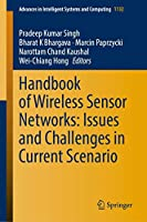 Handbook of Wireless Sensor Networks: Issues and Challenges in Current Scenario's (Advances in Intelligent Systems and Computing)