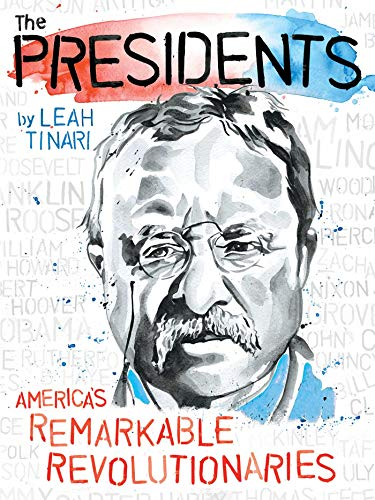 The Presidents: America's Remarkable Revolutionaries (English Edition)