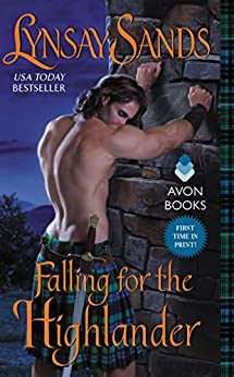 Falling for the Highlander: Highland Brides by [Sands, Lynsay]