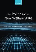 The Politics of the New Welfare State by Giuliano Bonoli David Natali(2012-11-25)