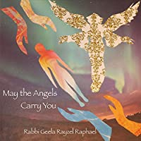 May the Angels Carry You