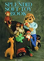 The Splendid Soft Toy Book