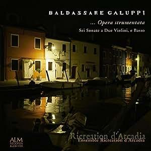 バルダッサーレ・ガルッピ 6つのトリオ・ソナタ