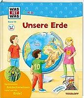 Was ist was Junior 10: Unsere Erde: Seit wann gibt es die Erde? Warum ist es am Nordpol so kalt?