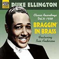 Classic Recordings Vol. 5: Braggin' in Brass by Duke Ellington (2003-11-24)
