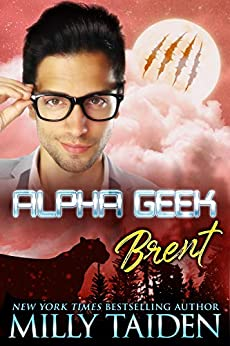 Alpha Geek: Brent by [Taiden, Milly]