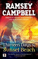 Thirteen Days by Sunset Beach (Fiction Without Frontiers)