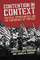 Contention in Context: Political Opportunities and the Emergence of Protest