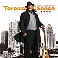 The Chicago Way by Toronzo Cannon (2016-02-01)