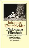 Philomena Ellenhub: Ein Salzburger Bauernroman