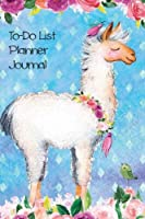 To Do List Planner Journal Notebook for Animal Lovers Llamas in Flowers 4: 160 Pages with 80 Pages of Date & Time Lists and 80 Pages of to Do Lists for You to Write Things Down Before You Forget Them.