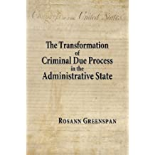 The Transformation of Criminal Due Process in the Administrative State: The Targeted Urban Crime Narcotics Task Force