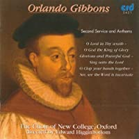 Orlando Gibbons: Second Servi by Choir of New College Oxford (2009-05-01)