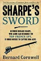 Sharpe's Sword: Richard Sharpe and the Salamanca Campaign, June and July 1812 (The Sharpe Series) by Bernard Cornwell(2012-03-01)