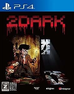 2Dark 【CEROレーティング「Z」】