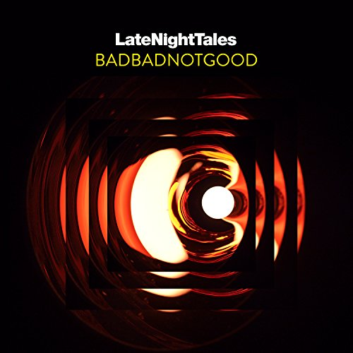 Late Night Tales - BADBADNOTGOOD - [輸入盤CD / アンミックス音源DLコード] (ALNCD46)_475