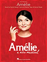 Amelie: A New Musical. Vocal Selections