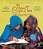 Three Cups of Tea: Young Readers Edition: Young Reader's Edition