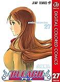 BLEACH カラー版 27 (ジャンプコミックスDIGITAL)