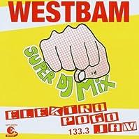 Westbam Super DJ Mix Elek