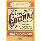 The Cucina: Regional Cooking of Italy