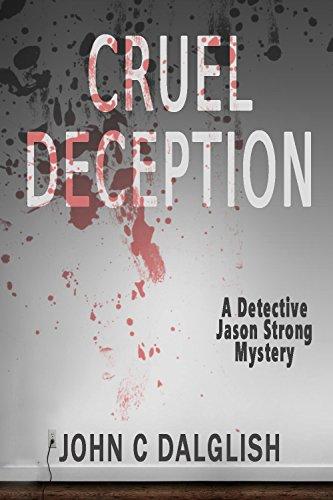 Download CRUEL DECEPTION (Clean Suspense) (Detective Jason Strong Book 9) (English Edition) B00P050ASC