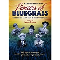 Making History With Pioneers of Bluegrass [DVD] [Import]