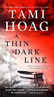 A Thin Dark Line: A Novel (Bayou)