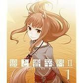 狼と香辛料II【1】 [Blu-ray]