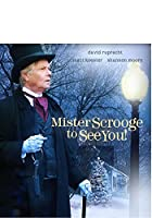 Mister Scrooge to See You / [Blu-ray]