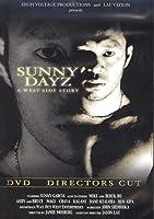 Sunny Dayz: A West Side Story [DVD]