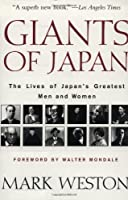 Giants of Japan: The Lives of Japan's Greatest Men and Women