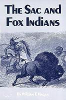 The Sac and Fox Indians [並行輸入品]