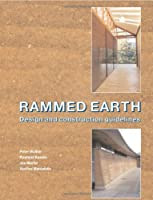 Rammed Earth: Design and Construction Guidelines (EP 62)