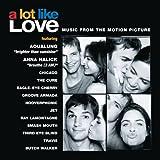 Lot Like Love [Soundtrack, Import, From US] / Soundtrack (CD - 2005)