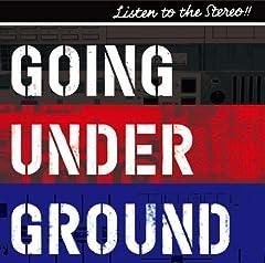 GOING UNDER GROUND「LISTEN TO THE STEREO!!」のジャケット画像