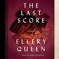 The Last Score: Library Edition (Ellery Queen Mystery)