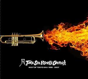 BEST OF TOKYO SKA 1998-2007 (初回限定盤)(DVD付)