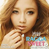 渋谷 RAGGA SWEET COLLECTION 2を試聴する
