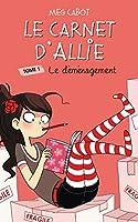 Le carnet d'Allie 1 Le demenagement