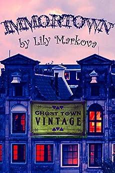 Immortown by [Markova, Lily]