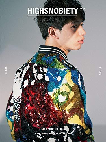 HIGHSNOBIETY JAPAN ISSUE 02 ([バラエティ])