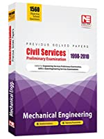 Civil Services Preliminary Examination 1998-2010: Mechanical Engineering Previous Solved Papers